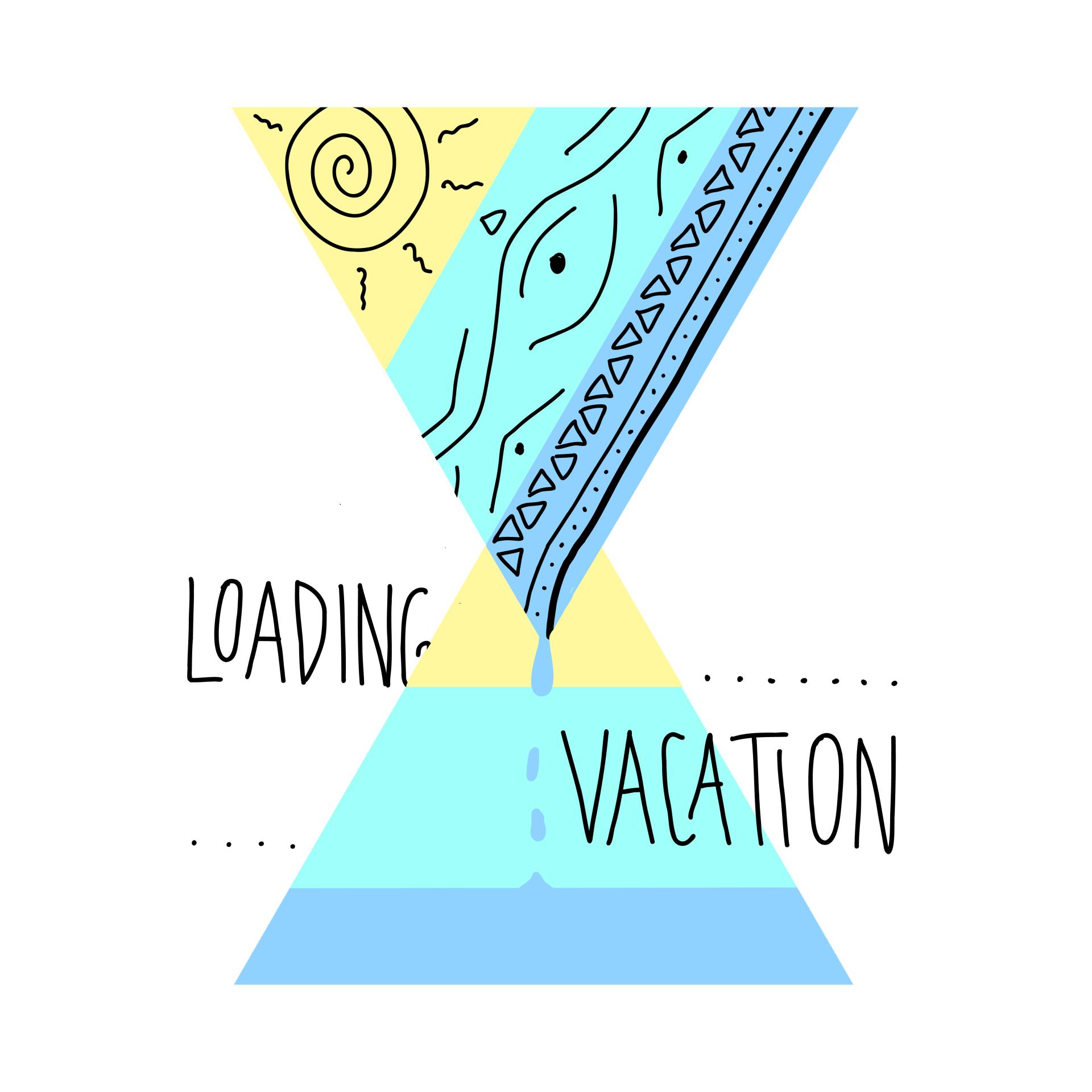 """illustration. sanduhr-form, nur 2d. beide dreiecke sind in drei teilen in gelb, türkis & blau eingefärbt. im oberen dreieck befinden sich in schwarz verschiedene zeichen & muster. ein paar tropfen der blauen farbe tropfen in das zweite dreieck. mittig ist der text """"loading ...... vacation"""" in zwei zeilen"""